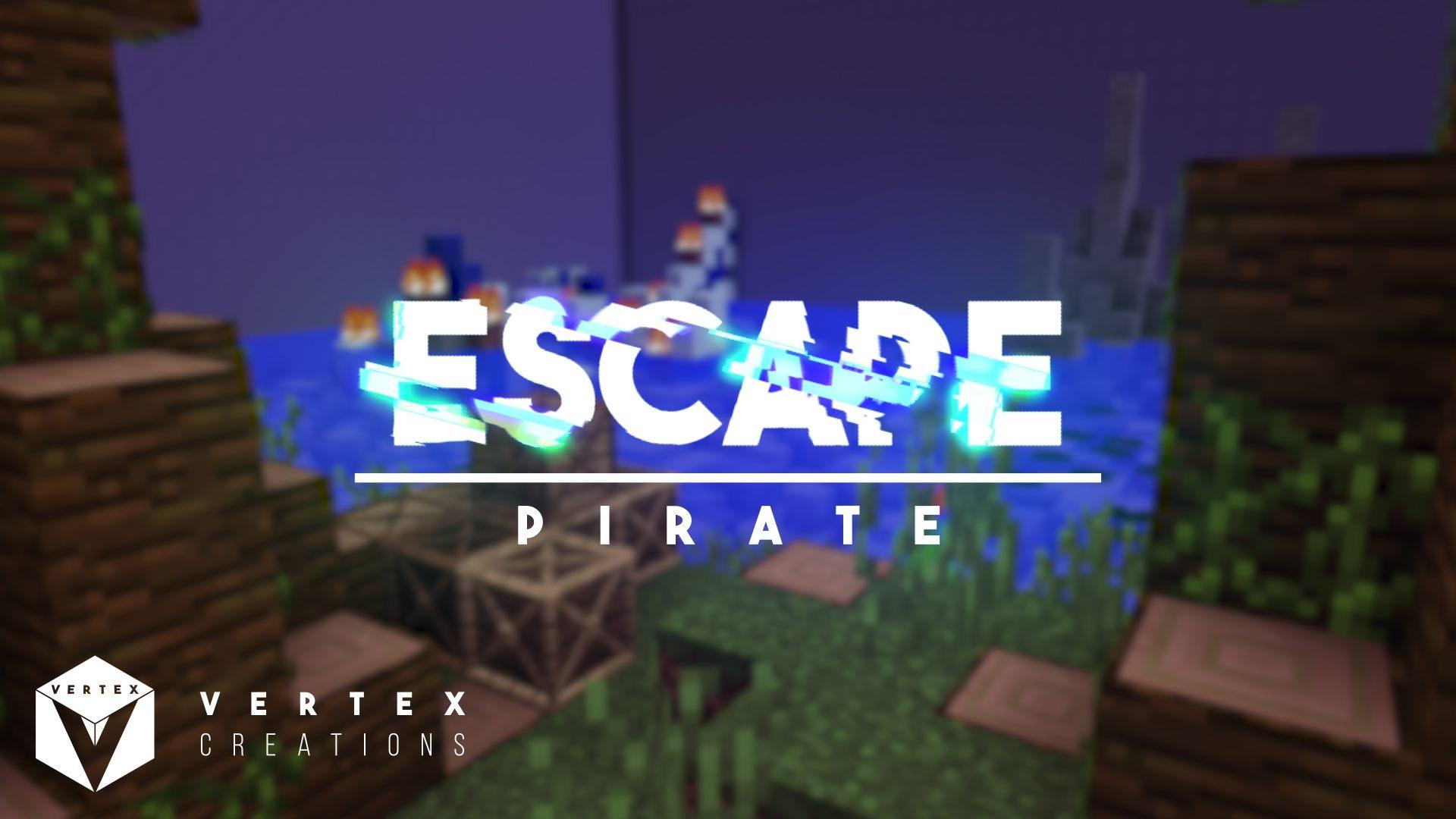 Escape: Pirate